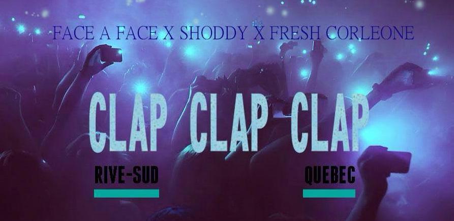 Face à Face X Shoddy X Fresh Corleone – Clap Clap
