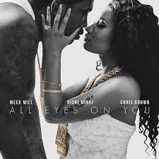 Meek Mill Ft. Nicki Minaj & Chris Brown – All Eyes On You -Audio-