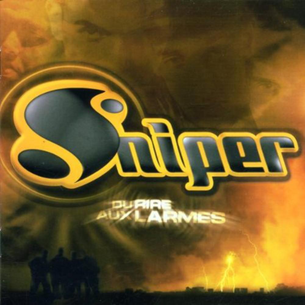 #ClassicIP: Sniper – Du rire aux larmes (2001)