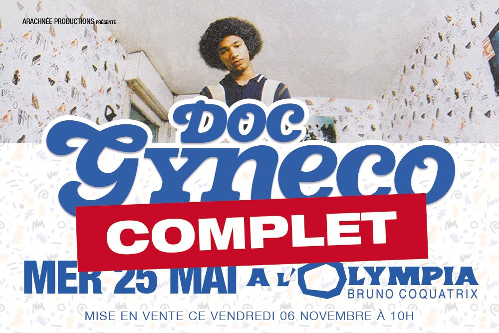 Le Show De Doc Gyneco Sold-Out En 3 Heures!!!