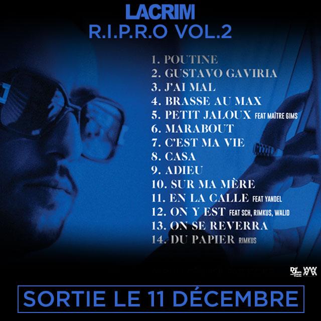 Tracklist R.I.P.R.O VOL.2 de Lacrim