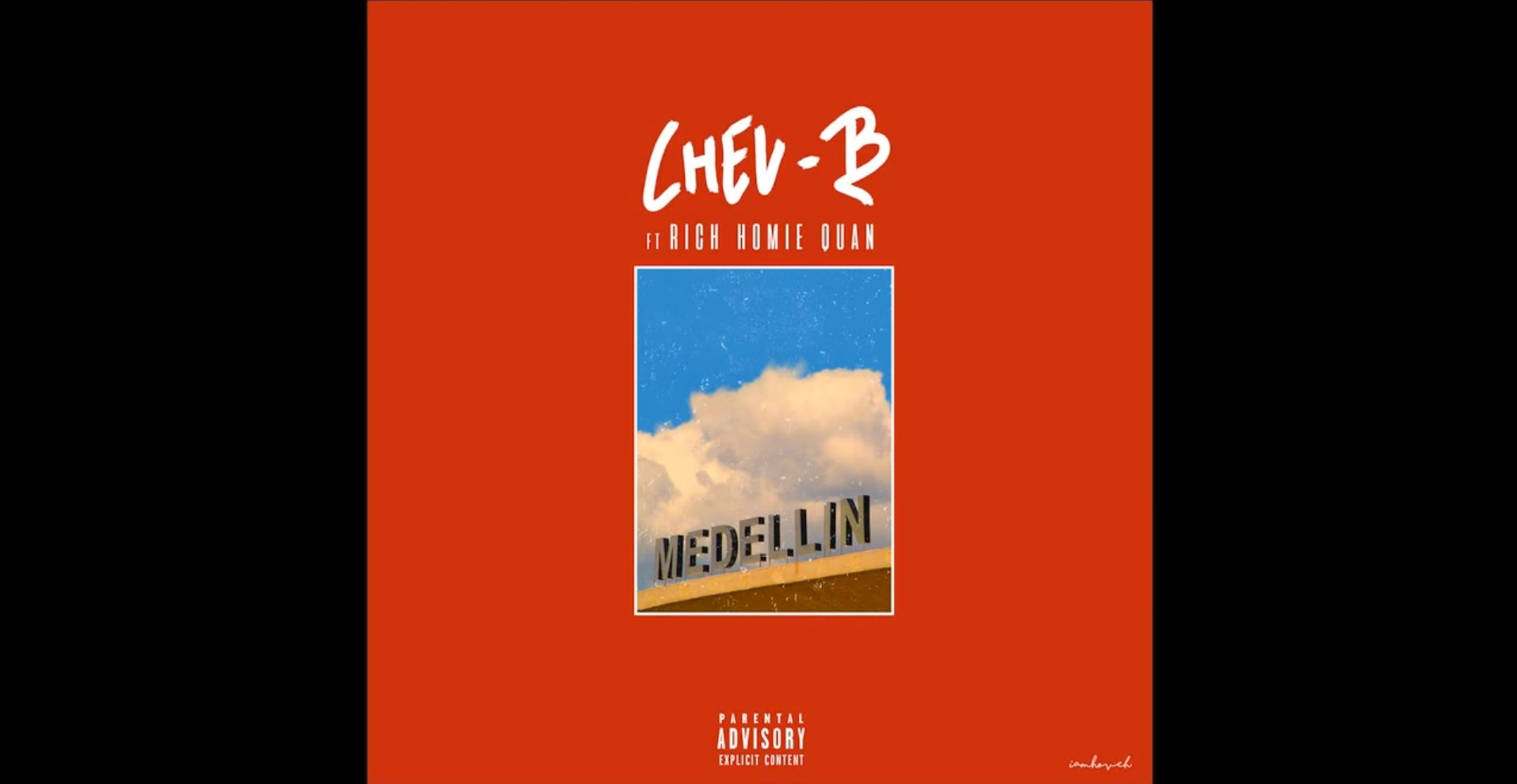 Cheu-B feat Rich Homie Quan – Medellin (Son Officiel)