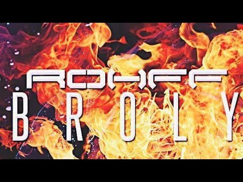 Rohff – BROLY